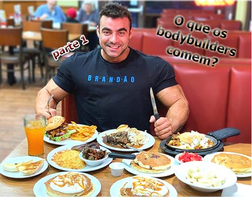 rafael brandao o que os bodybuilders comem