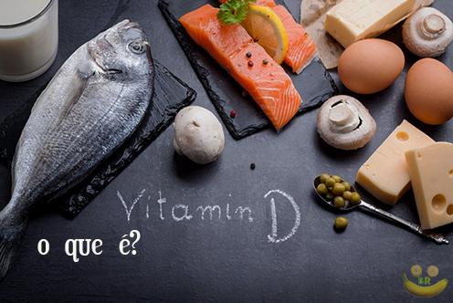 O que é vitamina D? descubra neste artigo