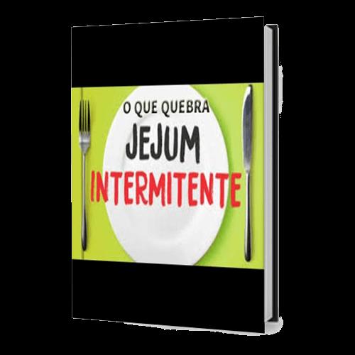 ebook gratis emagrecer o que quebra o jejum Intermitente