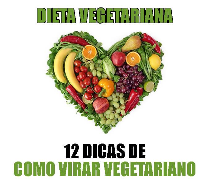 como virar vegetariano: 12 dicas